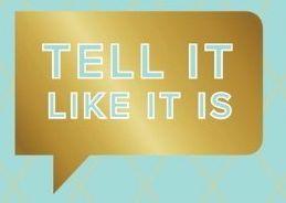 tell it